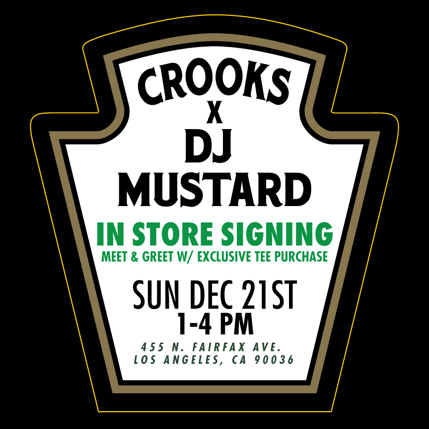 CROOKS X MUSTARD FLYER