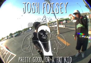 josh-foisey-pretty-good-for-a-fat-guy